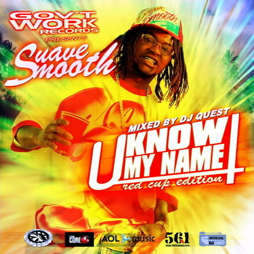 Suave Smooth - U Know My Name. Red Cup Edition cover