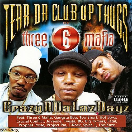 Tear Da Club Up Thugs - CrazyNDaLazDayz cover