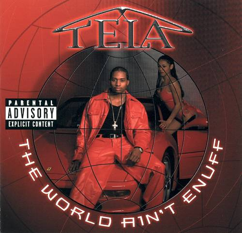 Tela - The World Ain`t Enuff cover
