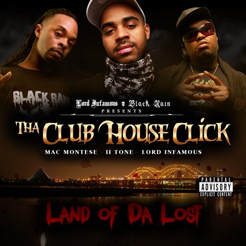 Tha Club House Click - Land Of Da Lost cover