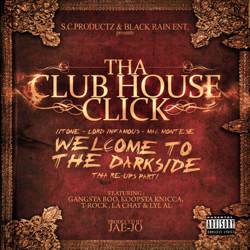 Tha Club House Click - Welcome To The Darkside, Tha Re-Ups Part 1 cover