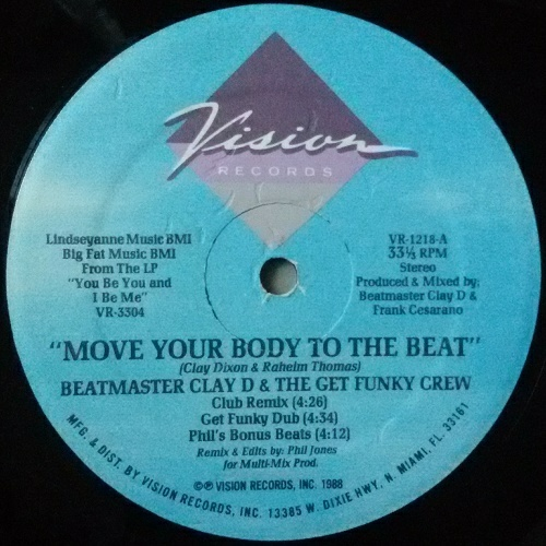 Beat Master Clay D & The Get Funky Crew - Move Your Body To The Beat (12'' Vinyl, 33 1-3 RPM) cover
