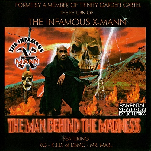 The Infamous X-Mann - The Man Behind The Madness cover