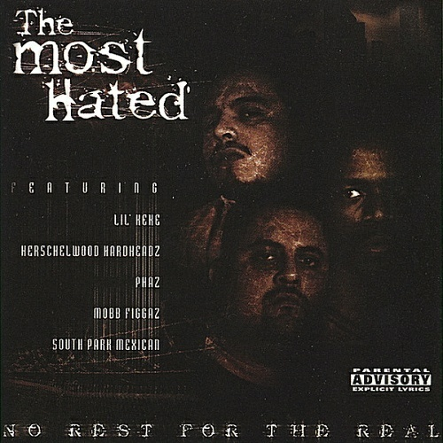 The Most Hated - No Rest For The Real cover