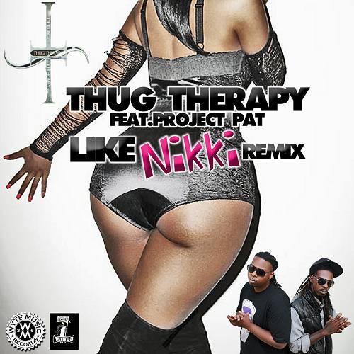 Thug Therapy - Like Nikki Remix cover