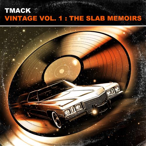 TMacK - Vintage Vol. 1. The Slab Memoirs cover
