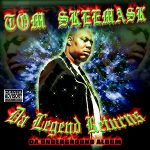 Tom Skeemask - Da Legend Returns cover