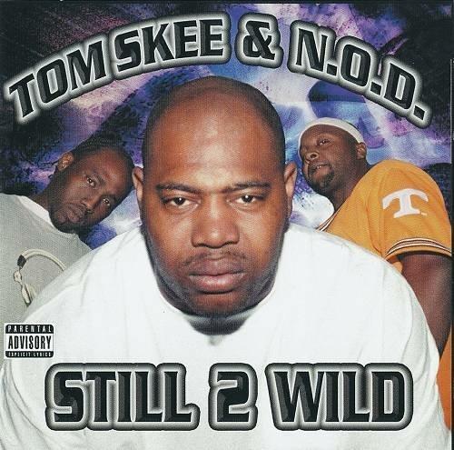 Tom Skee & N.O.D. - Still 2 Wild cover