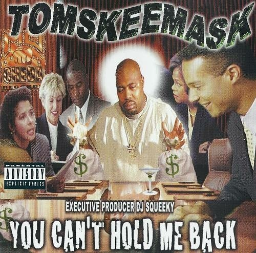 Tom Skeemask - You Can`t Hold Me Back cover