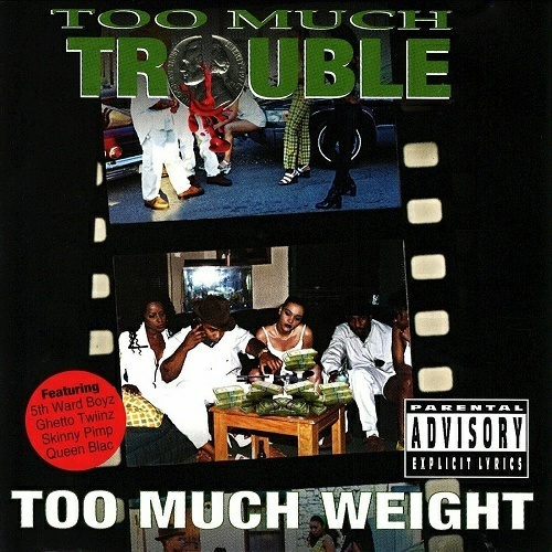 Too Much Trouble - Too Much Weight cover