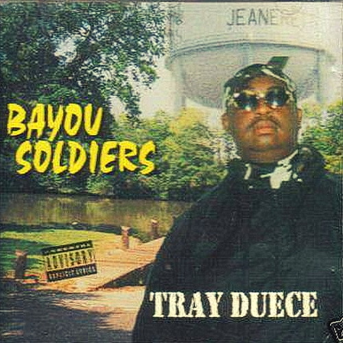 Tray Duece - Bayou Soldiers cover