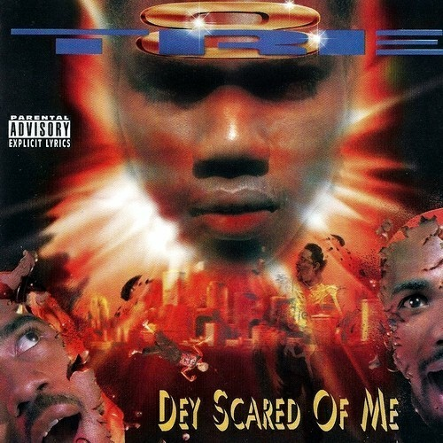 Tre-8 - Dey Scared Of Me cover