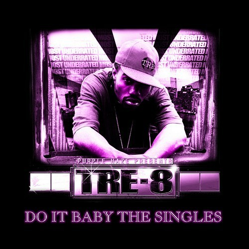 Tre-8 - Do It Baby The Singles cover