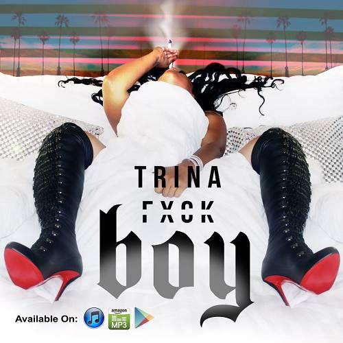 Trina - Fuck Boy cover