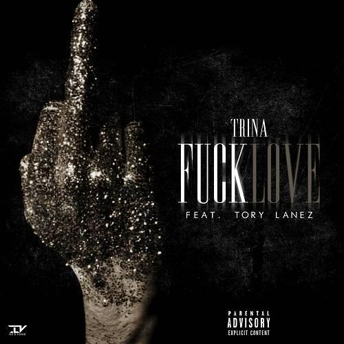 Trina - Fuck Love cover