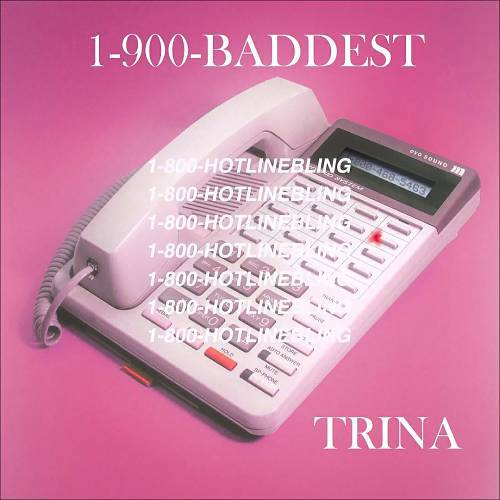Trina - Hotline Bling Remix cover