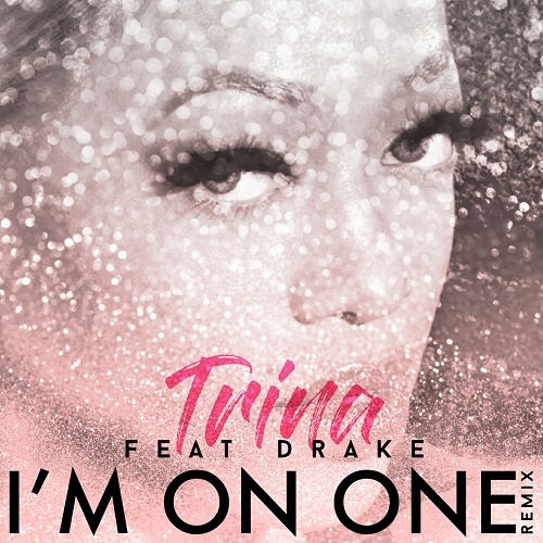 Trina - I`m On One Remix cover