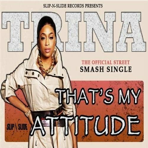 Trina - That`s My Attitude cover