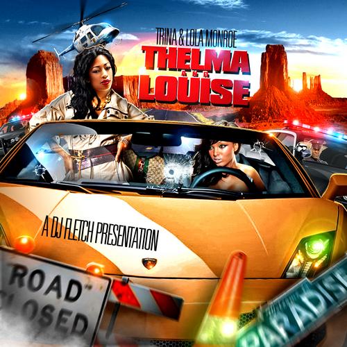 Trina & Lola Monroe - Thelma & Louise cover
