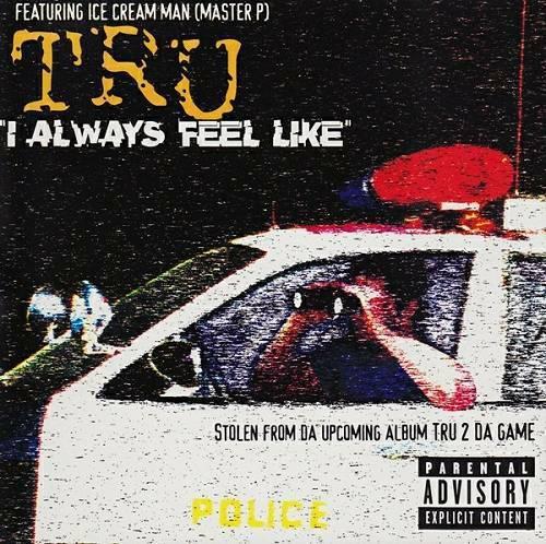 TRU - I Always Feel Like (CD Single) cover