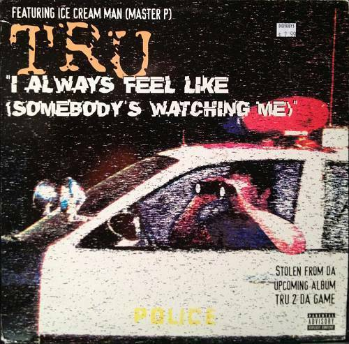 TRU - I Always Feel Like (Somebody`s Watchin Me) (12'' Vinyl) cover