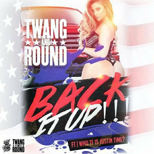 Twang And Round - Back It Up!!! cover