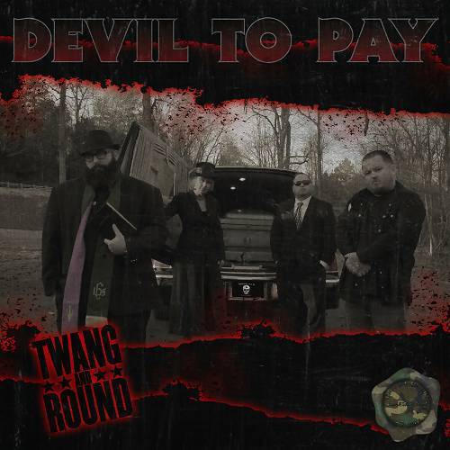 Twang And Round - Devil To Pay cover