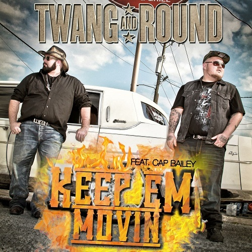 Twang And Round - Keep Em Movin cover