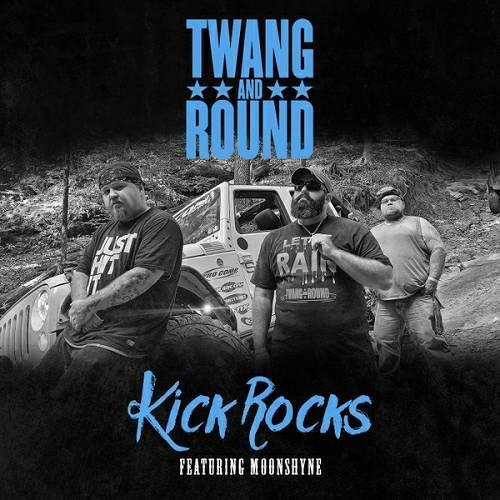 Twang And Round - Kick Rocks cover