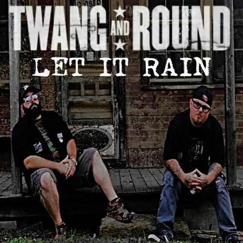 Twang And Round - Let It Rain cover
