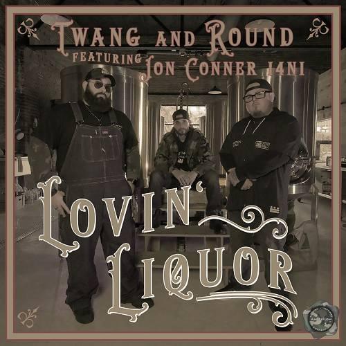 Twang And Round - Lovin` Liquor cover