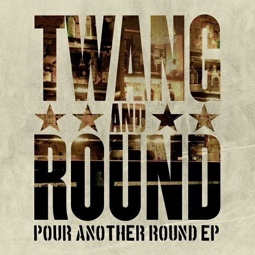 Twang And Round - Pour Another Round EP cover