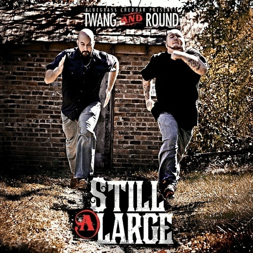 Twang And Round - Still @ Large cover
