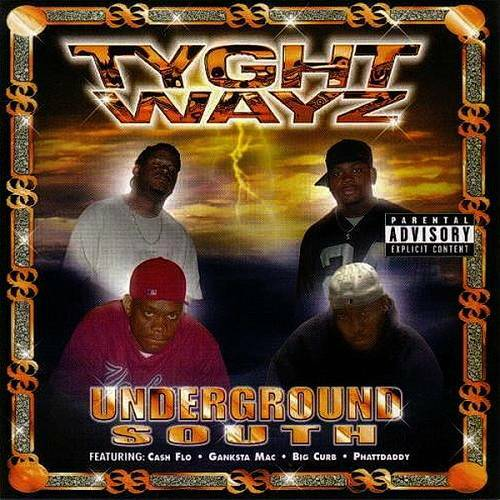 Tyght Wayz - Underground South cover