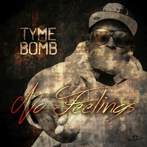 Tyme Bomb - No Feelings cover