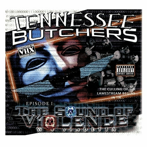 Tennessee Butchers - Episode I. The Sound Of Violence cover