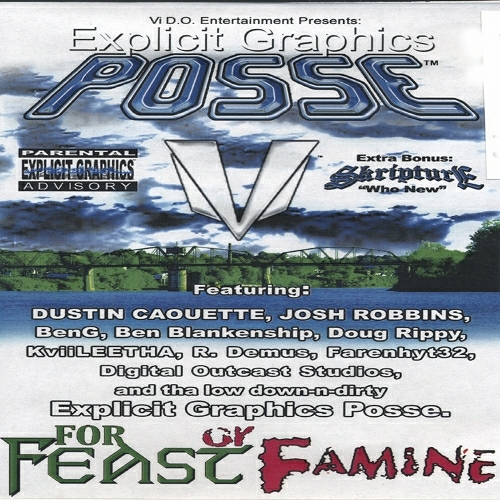Explicit Graphics Posse - For Feast Or Famine cover