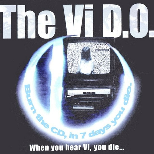 The Vi D.O. - When You Hear Vi, You Die... cover