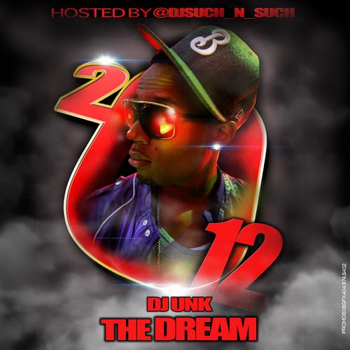 DJ UNK - The Dream cover
