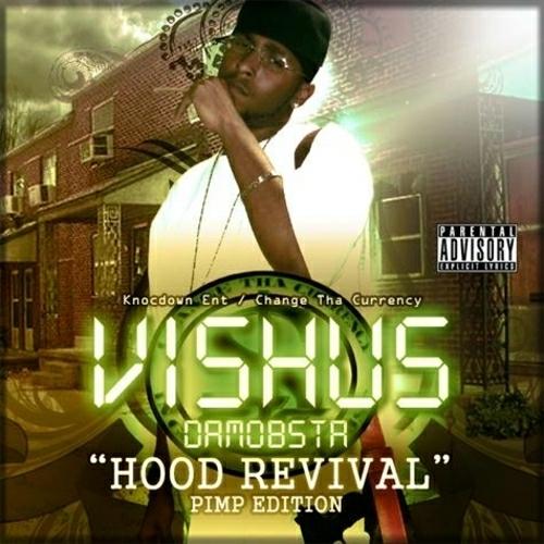 Vishus DaMobsta - Hood Revival cover