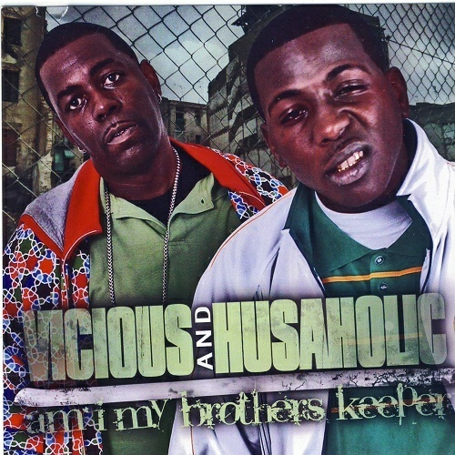 Vicious & Husaholic - Am I My Brothers Keeper cover