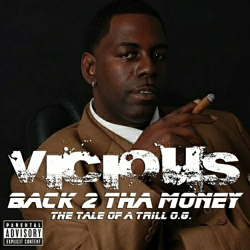 Vicious - Back 2 Tha Money cover