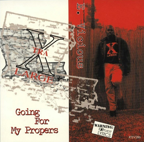 E. Vicious - Going For My Propers cover