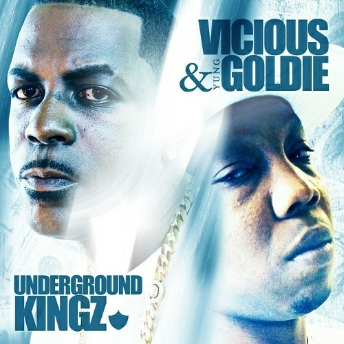 Vicious & Yung Goldie - Underground Kingz cover