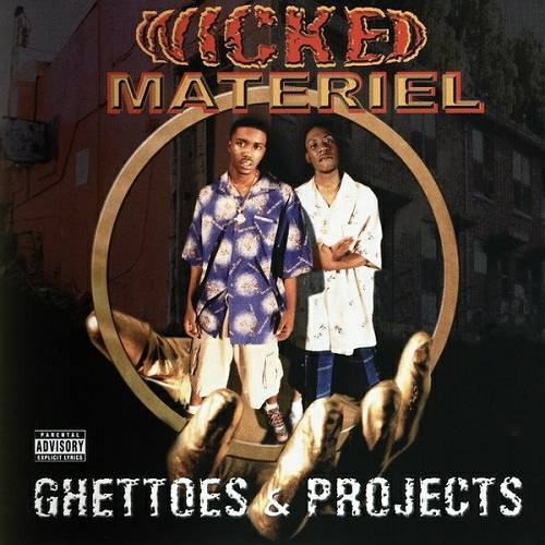 Wicked Materiel - Ghettos & Projects cover