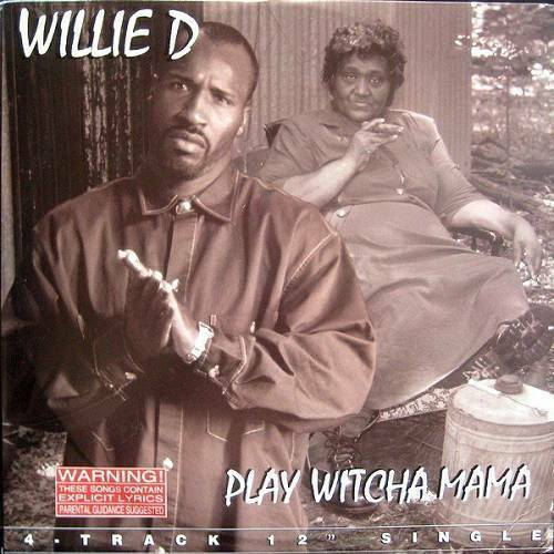 Willie D - Play Witcha Mama (12'' Vinyl Single) cover