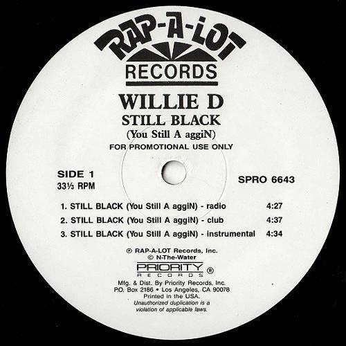 Willie D - Still Black (You Still A aggiN) (12'' Vinyl, 33 1-3 RPM, Promo) cover
