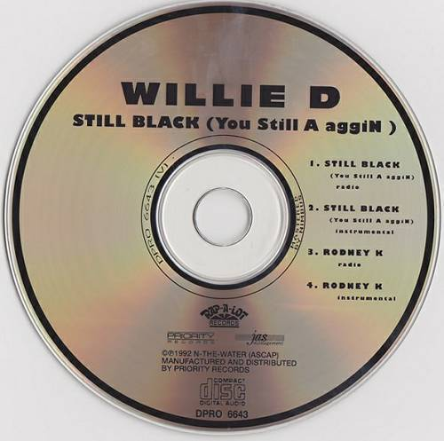 Willie D - Still Black (You Still A aggiN) (CD, Maxi-Single, Promo) cover