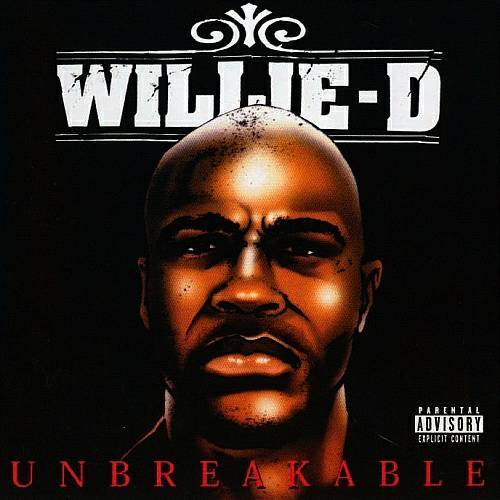 Willie D - Unbreakable cover