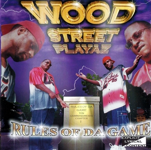 Wood Street Playaz - Rules Of Da Game cover